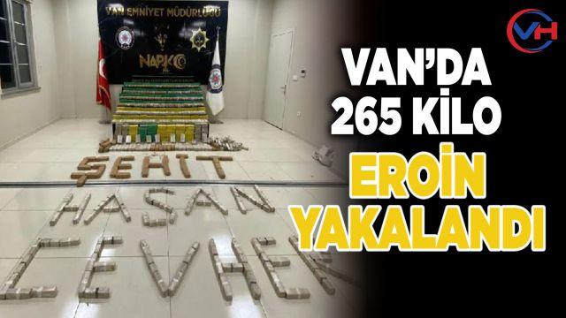 Van'da 265 kilo eroin ele geçirildi