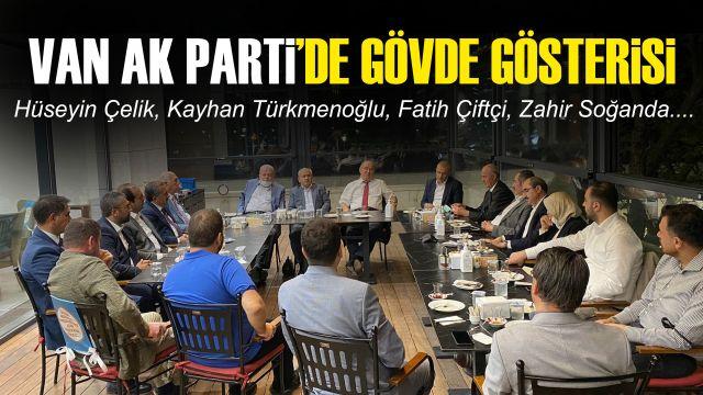 Van'ın AK Siyasetçileri Ankara'da buluştu! Önemli isimler var...