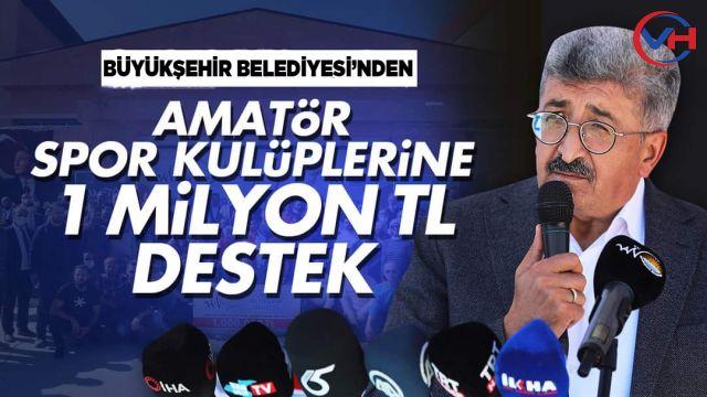 Büyükşehir Belediyemiz'den Amatör Spor Kulüplerine 1 Milyon TL Destek