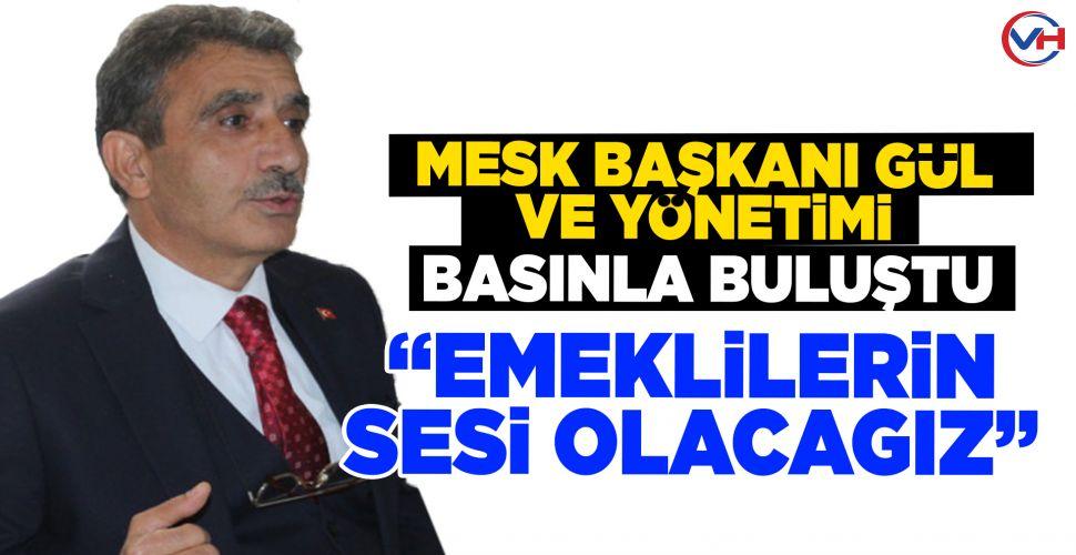 MESK Van İl Başkanı Gül ve yönetimi basınla buluştu