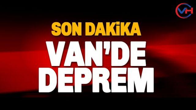 Son Dakika... Van'da korkutan depremler!