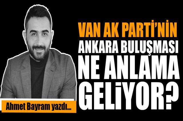 Ankara'daki buluşma ne anlama geliyor?