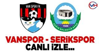 Vanspor FK - Serik Belediyespor Maçı (Canlı izle)